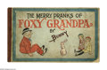 "Platinum Age (1897-1937):Miscellaneous, Foxy Grandpa: ""The Merry Pranks Of Foxy Grandpa"" (M. A. Donahue, 1905) Condition: GD-. Extensive tape repair to back cover.O..."