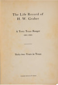 Books:Americana & American History, H. W. Graber. The Life and Record of H. W. Graber. A Terry TexasRanger 1861-1865. Sixty-Two Years in Texas. [Da...