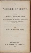 Books:Americana & American History, William Preston Stapp. The Prisoners of Perote: Containing aJournal Kept By the Author, Who Was Captured by the Mexican...