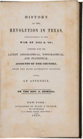 Books:Americana & American History, Chester Newell: History of the Revolution in Texas, Particularlyof the War of 1835 & '36; Together With the Latest Geo...