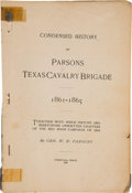 Books:Americana & American History, General W. H. Parsons. Condensed History of Parsons TexasCavalry Brigade 1861-1865. Together With Inside History andHe...
