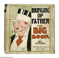 Platinum Age (1897-1937):Miscellaneous, Bringing Up Father: The Big Book 1 (Cupples & Leon, 1926) Condition: GD. Overstreet notes that copies with dust jackets are ...