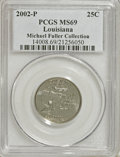 Statehood Quarters: , 2002-P 25C Louisiana MS69 PCGS. Michael Fuller Collection. PCGSPopulation (43/0). NGC Census: (7/0). Numismedia Wsl. Pric...
