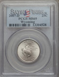 Statehood Quarters, 2007-D 25C Wyoming Satin Finish MS69 PCGS. PCGS Population: (97/0). NGC Census: (1/0)....
