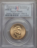 Presidential Dollars, 2008-D $1 James Monroe, Position A, Satin Finish MS69 PCGS. PCGS Population: (25/0). ...