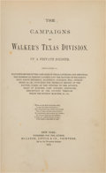 Books:Americana & American History, [Joseph P. Blessington]. The Campaigns of Walker's TexasDivision. By a Private Soldier. New York: Published for...