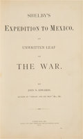 Books:Americana & American History, John N. Edwards. Shelby's Expedition to Mexico. An Unwritten Leaf of the War. Kansas City: Kansas City Times Ste...