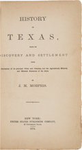 Books:Americana & American History, J. M. Morphis. History of Texas, From the Discovery andSettlement With Description of Its Principal Cities andCounties...