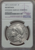 Dominican Republic, Dominican Republic: Republic 5 Francos 1891-A AU Details (Excessive Surface Hairlines) NGC,...