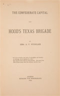 Books:Americana & American History, Mrs. A. V. Winkler. The Confederate Capital and Hood's Texas Brigade. Austin: Eugene von Boeckmann, 1894....
