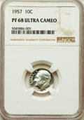 Proof Roosevelt Dimes, 1957 10C PR68 Ultra Cameo NGC. NGC Census: (44/22). PCGSPopulation: (55/5). ...