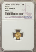 California Fractional Gold , 1853 50C Liberty Round 50 Cents, BG-428, R.3, -- Bent -- NGCDetails. UNC. NGC Census: (0/63). PCGS Population: (10/153)....