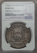 Mexico, Mexico: Ferdinand VI 8 Reales 1750 Mo-MF XF Details (SurfaceHairlines) NGC,...