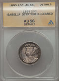 Commemorative Silver, 1893 25C Isabella Quarter -- Cleaned, Scathed -- ANACS. AU58 Details. NGC Census: (276/3173). PCGS Population: (491/4346). ...