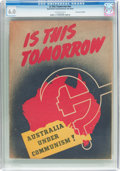 Golden Age (1938-1955):Non-Fiction, Is This Tomorrow #nn Australian Edition (Australian ConstitutionalLeague, circa 1952) CGC FN 6.0 Off-white pages....