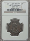 Colonials, 1795 1/2 P Washington Liberty & Security Halfpenny, BIRMINGHAM Edge VF30 NGC. NGC Census: (1/16). PCGS Population: (2/43). ...