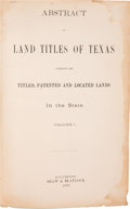 Books:Americana & American History, [Texas]. Abstract of Land Titles of Texas Comprising the Titled,Patented and Located Lands in the State. Galves... (Total: 2Items)