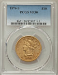 Liberty Eagles, 1874-S $10 VF30 PCGS....