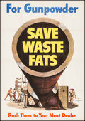 "Movie Posters:War, World War II Propaganda (U.S. Government Printing Office, 1943).Poster (28.75"" X 42"") ""For Gunpowder: Save Waste Fat."" War...."