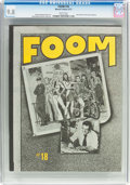 Magazines:Fanzine, Foom #18 (Marvel, 1977) CGC NM/MT 9.8 White pages....