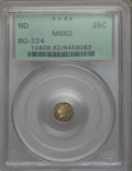 California Fractional Gold , Undated 25C Liberty Round 25 Cents, BG-224, R.3, MS62 PCGS. PCGSPopulation: (75/93). NGC Census: (18/28). ...