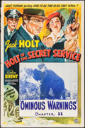 "Movie Posters:Serial, Holt of the Secret Service (Columbia, 1941). One Sheet (27"" X 41"") Chapter 11 - ""Ominous Warnings."" Serial.. ..."