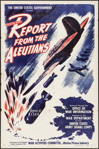 "Report from the Aleutians (United States Government, 1943). One Sheet (27"" X 41""). War"