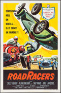 "Movie Posters:Action, RoadRacers (American International, 1959). One Sheet (27"" X 41"").Action.. ..."