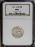 Proof Buffalo Nickels: , 1936 5C Type One--Satin Finish PR67 NGC. NGC Census: (139/19). PCGSPopulation (206/26).Mintage: 4,420. Numismedia Wsl. Pri...
