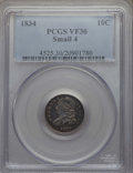 Bust Dimes: , 1834 10C Small 4 VF30 PCGS. PCGS Population: (9/196). NGC Census:(16/258). Mintage 635,000. ...