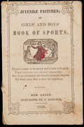 Miscellaneous Collectibles:General, 1849 Juvenile Pastimes; Girls and Boys Book of Sports - Baseball....