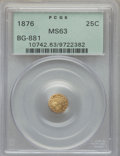 California Fractional Gold , 1876 25C Indian Round 25 Cents, BG-881, R.5, MS63 PCGS. PCGSPopulation: (10/21). NGC Census: (0/2). ...