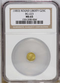 California Fractional Gold: , Undated 25C Liberty Round 25 Cents, BG-223, Low R.4, MS65 NGC. Thesingle finest representative certified by NGC (12/06). T...