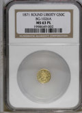 California Fractional Gold: , 1871 50C Liberty Round 50 Cents, BG-1027, R.3, MS63 Prooflike NGC.Designated as BG-1026A by NGC, but the second edition of...