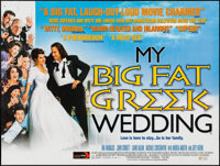 "My Big Fat Greek Wedding & Other Lot (Entertainment Film, 2002). British Quad (30"" X 40""), One Sheets..."