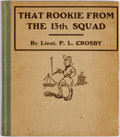 Platinum Age (1897-1937):Miscellaneous, That Rookie From the 13th Squad #nn (Harper & BrothersPublishers, 1918) Condition: FN/VF....