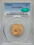 Indian Half Eagles, 1910-D $5 MS62 PCGS. CAC....
