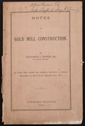 Books:Americana & American History, [Colorado]. Augustus J. Bowie, Jr. INSCRIBED. Notes on Gold MillConstruction....
