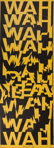Post-War & Contemporary:Contemporary, Ferdinand Kriwet (German, b. 1942). Wah Wah, 1969.Silkscreen on PVC film. 129 x 40 inches (327.7 x 101.6 cm). Signedan...