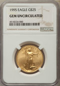 Modern Bullion Coins, 1995 $25 Half-Ounce Gold Eagle Gem Uncirculated NGC. NGC Census: (3/2842). PCGS Population: (12/861). Mintage 53,474....