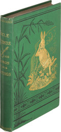 Books:Literature Pre-1900, Joel Chandler Harris. Uncle Remus. His Songs and HisSayings. The Folklore of the Old Plantation. New York: D. A...
