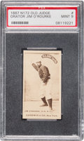"""Baseball Cards:Singles (Pre-1930), 1887 N172 Old Judge Orator Jim O'Rourke (#358-3) PSA Mint 9 - Only Seven """"Mint 9"""" N172s on Record! ..."""