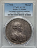Betts Medals, Betts-478. (1761) Charles III Proclamation of Mexico. Silver. AU58PCGS....