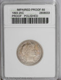 Proof Barber Quarters: , 1893 25C --Polished--ANACS. Impaired Proof 60. PCGS Population (2/215). NGC Census: (2/205). Mintage: 792. Numismedia Wsl. ...