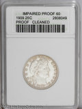 Proof Barber Quarters: , 1909 25C --Cleaned--ANACS. Impaired Proof 60. PCGS Population (2/194). NGC Census: (1/196). Mintage: 650. Numismedia Wsl. P...