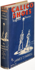Books:Literature 1900-up, James T. Farrell. Calico Shoes and Other Stories. New York:[1934]. First edition....