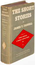 Books:Literature 1900-up, James T. Farrell. The Short Stories. New York: [1937]. Firstedition, signed....