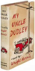 Books:Literature 1900-up, Wright Morris. My Uncle Dudley. New York: [1942]. Firstedition, signed....