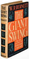 Books:Literature 1900-up, W. R. Burnett. The Giant Swing. New York: 1932. First edition, inscribed....