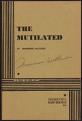Books:Literature 1900-up, Tennessee Williams. The Mutilated. [New York: 1967]. Firstedition, signed....